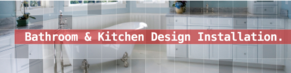 Bathroom and Kitchen Installation in York